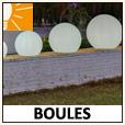 Boules décorative - éclairage extérieur
