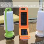 Dragonfly : histoire de la création d'une lampe solaire portative